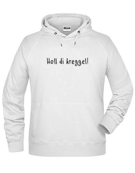 Holl di kreggel! 2 | Hoodie JUNGE | WHITE (weiß)