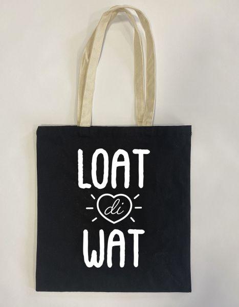 Loat di wat | Baumwoll Tasche | Einkaufstasche