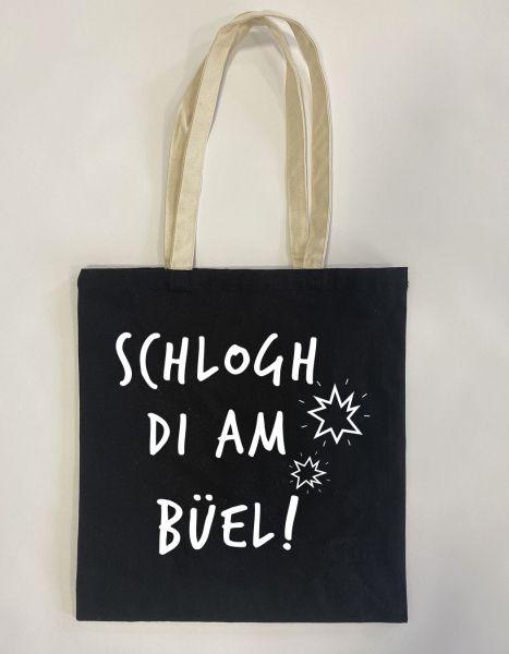 Schlogh di am Büel | Baumwoll Tasche | Einkaufstasche