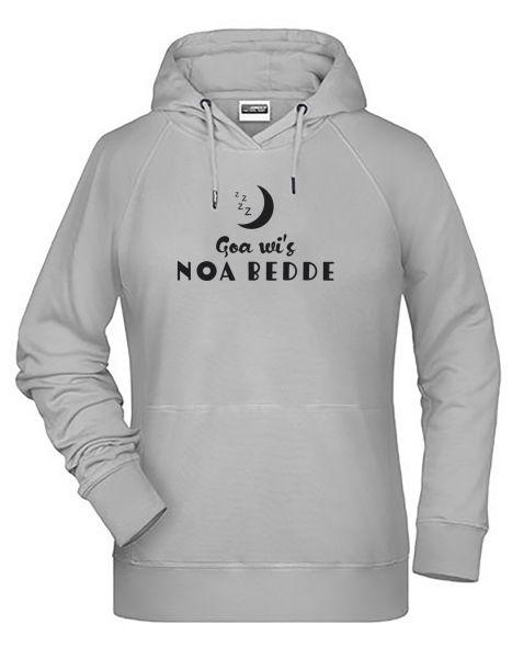 Goa wi's noa Bedde | Hoodie WOMAN | ASH (hellgrau)