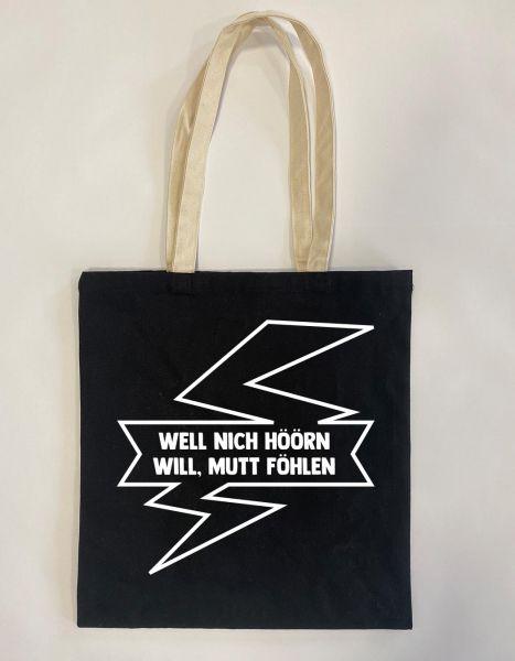Well nich höören will, mutt föhlen | Baumwoll Tasche | Einkaufstasche