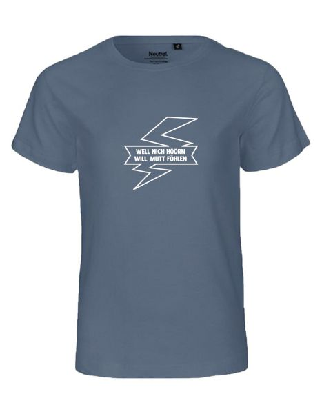 Well nich höören will, mutt föhlen | T-Shirt KINDER | DUSTY INDIGO (blaugrau)