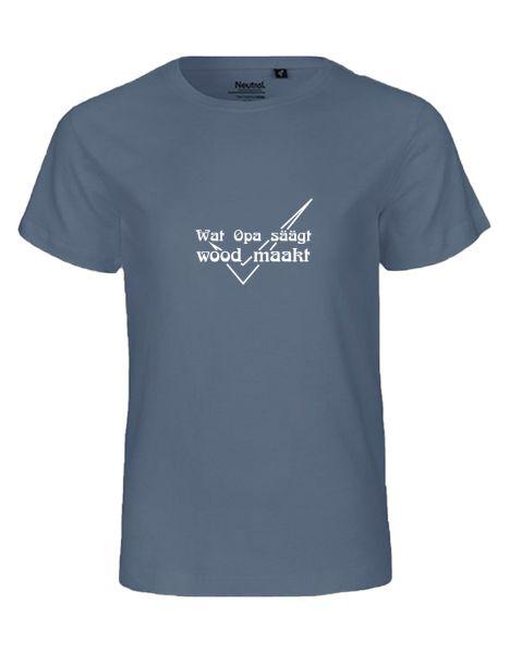 Wat Opa säägt wood maakt | T-Shirt KINDER | DUSTY INDIGO (blaugrau)