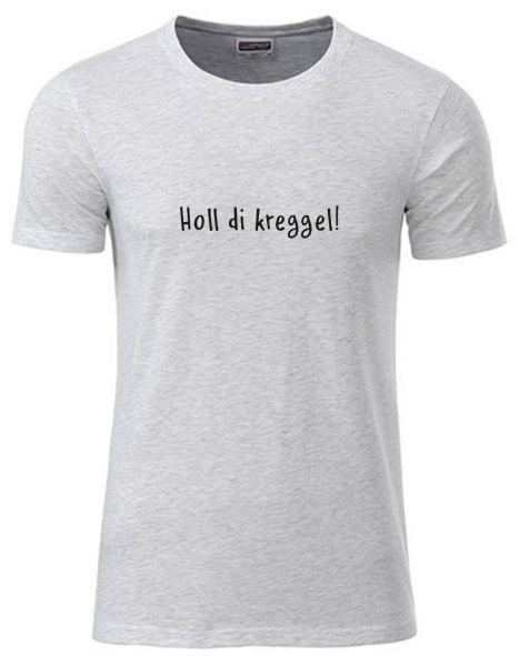 Holl di kreggel! 2 | T-Shirt JUNGE | ASH HEAHTER (hellgrau)