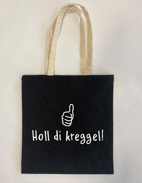 Holl di kreggel! | Baumwoll Tasche | Einkaufstasche