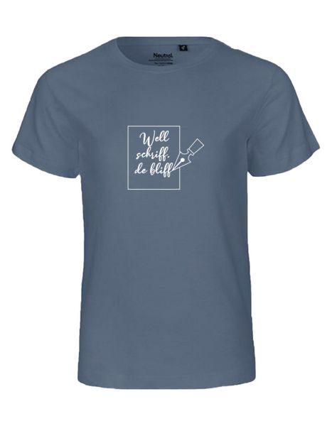 Well schriff de bliff | T-Shirt KINDER | DUSTY INDIGO (blaugrau)