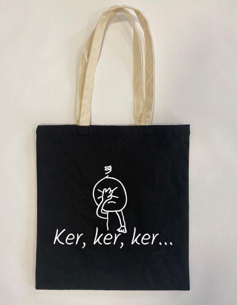 Ker, ker, ker | Baumwoll Tasche | Einkaufstasche